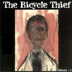 BicycleThiefStonedPlusTwo_Cover
